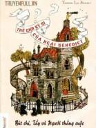 Thế Giới Kì Bí Của Ngài Benedict - Tập 1: Bút Chì, Tẩy Và Người Thắng Cuộc